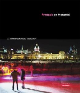 Français de Montréal - Éditions La Presse